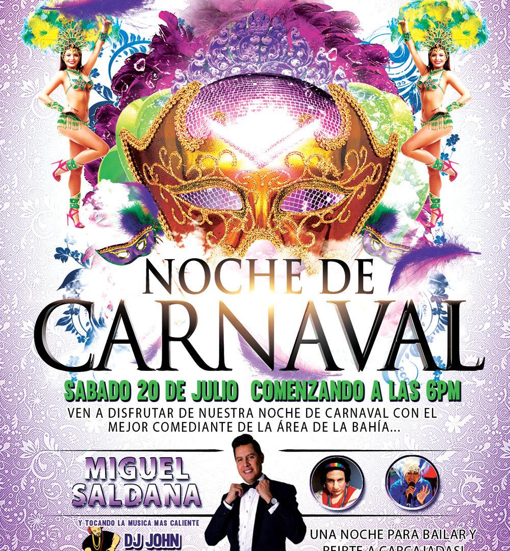Noche de Carnaval: Saturday July 20, 2019